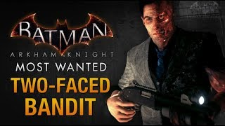 """Batman Arkham Knight - Two-Face """"Two-Faced Bandit"""""""