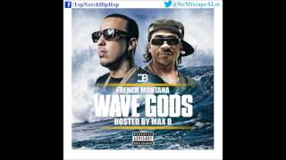 French Montana - Off The Rip Remix (Ft. A$AP Rocky & Chinx) [Wave Gods]