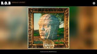 B.o.B - Gerald Levert (Audio)