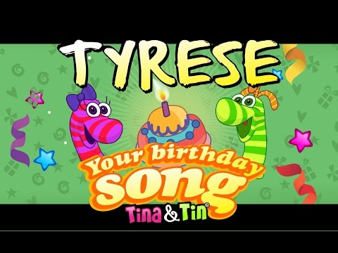 Tina&Tin Happy Birthday TYRESE