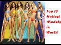 Top 10 Hottest Modern Fashion Models In The World 2017