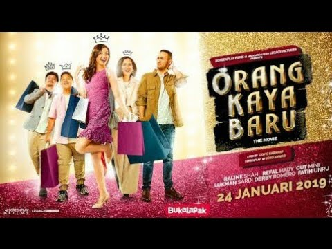 Official Trailer ORANG KAYA BARU | Film Bioskop Terbaru 2019