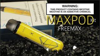 MAXPOD Kit By Freemax ~Vape Pod Kit Review~