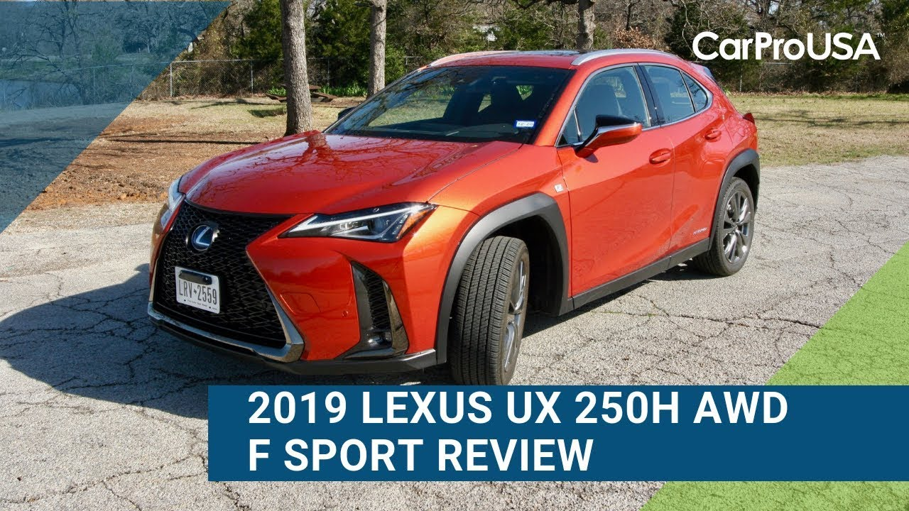 2019 lexus ux 250h f sport awd review and test drive