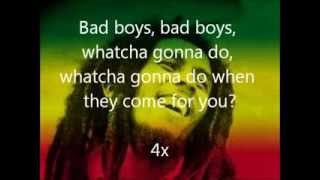 Bob Marley Bad Boys Lyrics