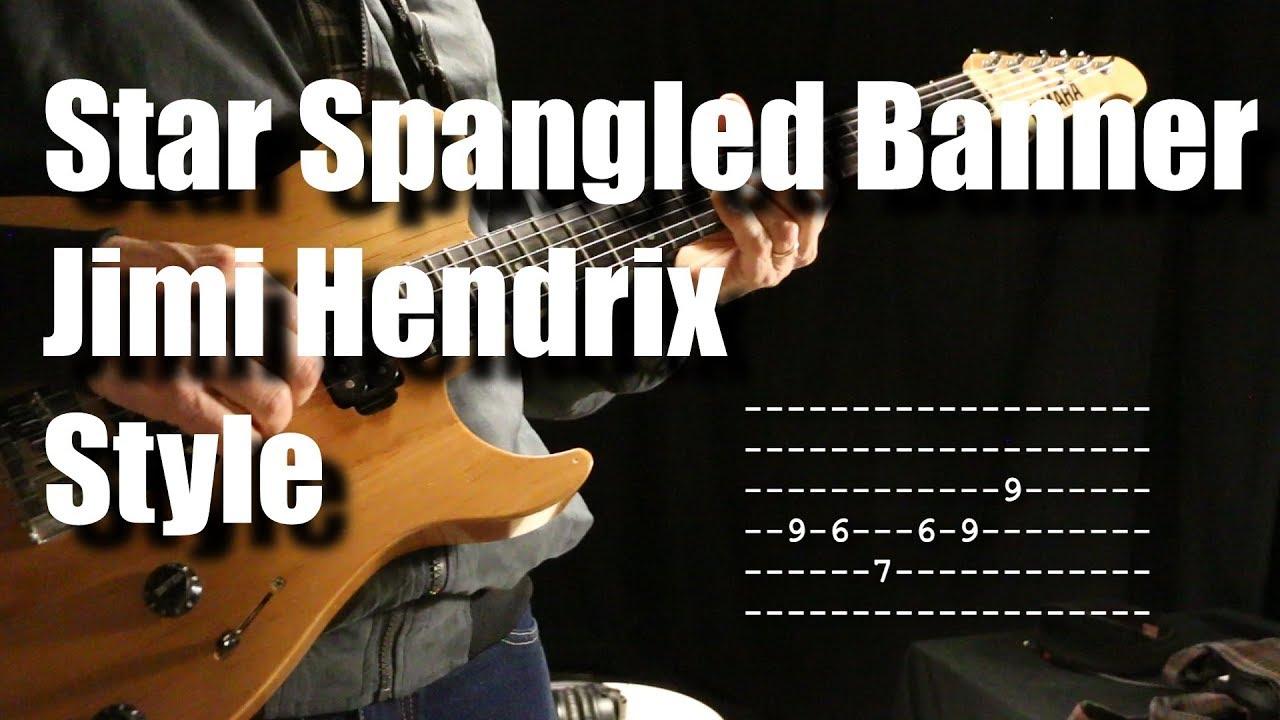 The Star Spangled Banner A La Jimi Hendrix Guitar Lesson Tutorial Youtube