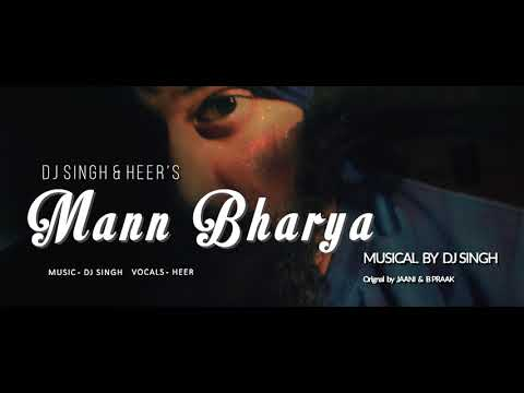 Mann Bharrya (Full Song) | B Praak | Jaani | DJ Singh | Heer| Latest Punjabi Song
