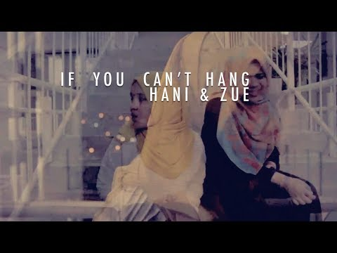 HANI&ZUE - Sleeping With Sirens' If You Cant Hang (Cover)