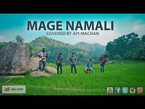 Mage Namali - Covered by Api Machan
