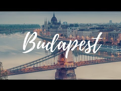 BUDAPEST - Hungary Travel Guide | Around The World