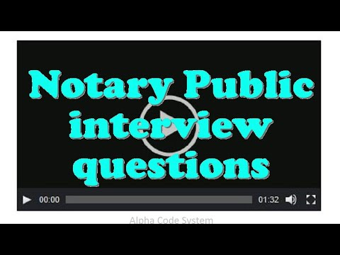 Notary Public interview questions