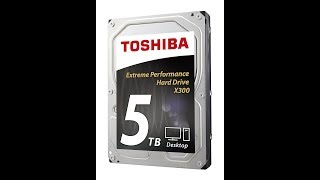 5 TB Toshiba Hard Drive Overview
