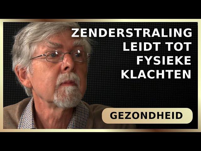 Zenderstraling leidt tot fysieke klachten - Jan van Gils met Maarten Spaargaren