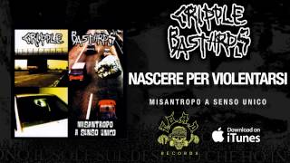 Watch Cripple Bastards Nascere Per Violentarsi video