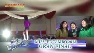 HUANCAYO PONE - FINAL MISS EL TAMBO 2013