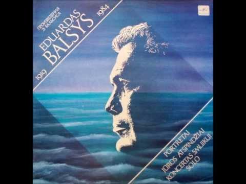 Eduardas Balsys - Jūros atspindžiai (Poema styginių orkestrui)