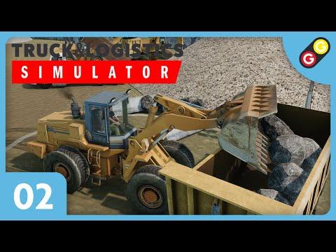 Truck & Logistics Simulator #02 On transporte des rochers ! [FR]