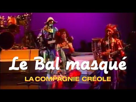 La Compagnie Créole - Le Bal Masqué