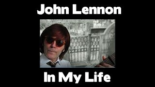 Watch John Lennon In My Life video