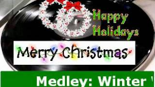 Medley: Winter Womderland/Sleigh Ride By KENNY ROGERS & DOLLY PARTON By DJ Tony Holm