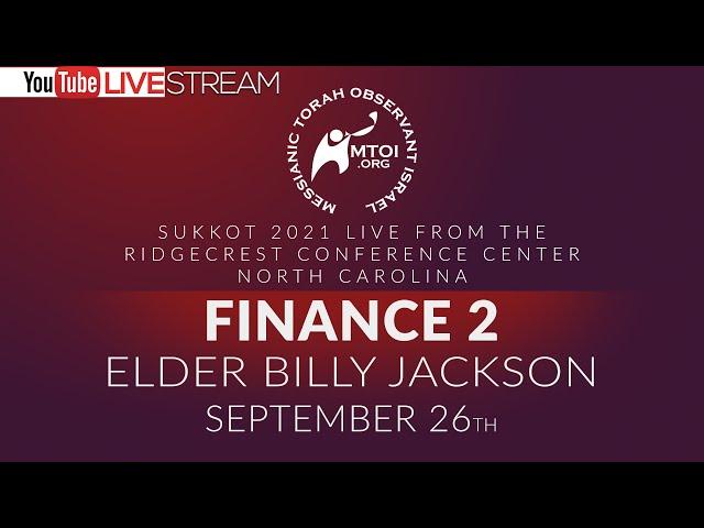 Sukkot 2021   Finance 2 by Elder Billy Jackson   9-26-2021