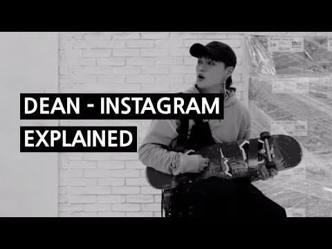 DEAN - INSTAGRAM Explained by a Korean