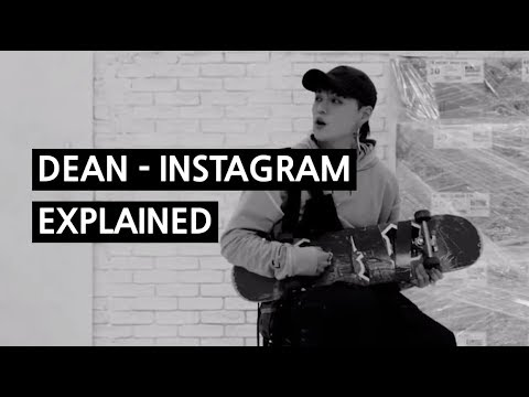 DEAN - INSTAGRAM Explained By A Korean