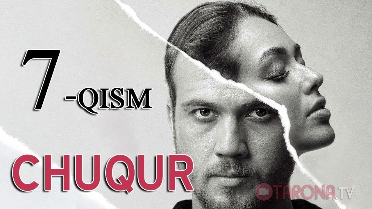 Chuqur 7-qism (Turk serial, Uzbek tilida) 2018 HD