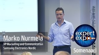 Marketing and Innovation by Marko Nurmela // Samsung Electronics Nordic @ Expert Expo 2014 Somenaari