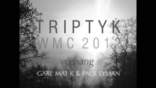 Triptyk -WMC2012 - Sonne mixed by Gare Mat K