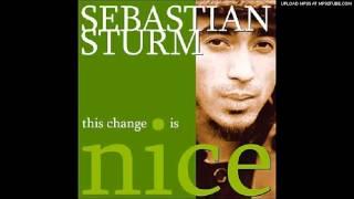 Sebastion Sturm-Back Among The Living-This Change Is Nice