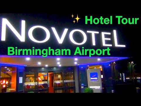Novotel Birmingham Airport ✨ Hotel Tour  ✨ Le Club Accor Hotel Tester
