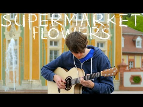 Supermarket Flowers - Ed Sheeran - Fingerstyle Guitar Cover