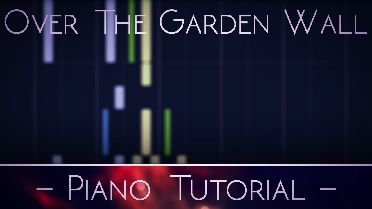 Download Over The Garden Wall Like Ships Piano Tutorial Instrumental Youtube