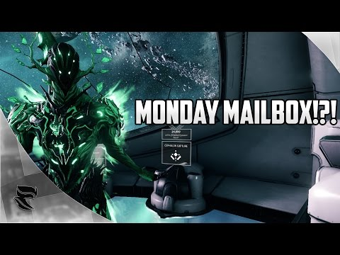 Warframe: SUNDAY MAILBOX IS NOW MONDAY MAILBOX