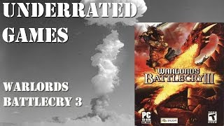 Underrated Games - Warlords BattleCry 3