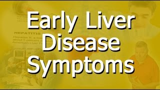 Early Liver Disease Symptoms