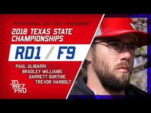 2018 Texas State Championships | Rd1, F9, MPO | Gurthie, Ulibarri, Williams, Harbolt