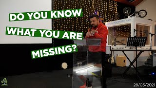 Do You Know What You Are Missing?   Pastor Rich Rycroft
