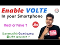 Enable Volte In Your Smartphone - Real Or Fake வலடய இயகக மடயம - உணம எனன Tamil Tech
