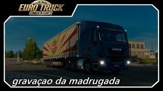 Euro Truck Simulator 2 -- De Role Na Madrugada -- Iveco Stralis