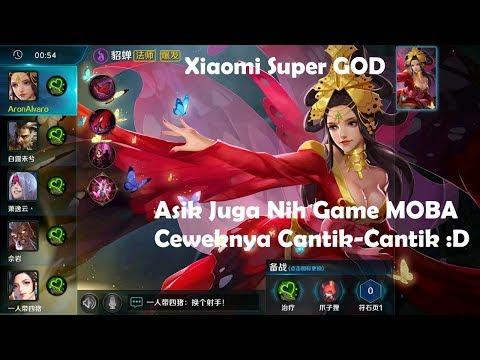 Asyik Juga Nih Game MOBA, Ceweknya Cantik-Cantik - Xiaomi Super GOD (Android/iOS)