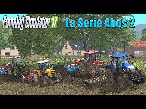 Farming Simulator 17 La Série Des Abos 02
