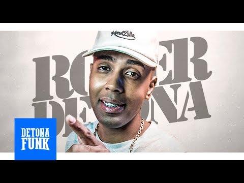 MC MM - Medley Roger Detona (Mano DJ) Parte 4