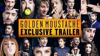 GOLDEN MOUSTACHE VEVO EXCLUSIVE TRAILER 2015-2016