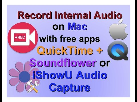 Recording internal audio on Mac with free Apps - QuickTime +