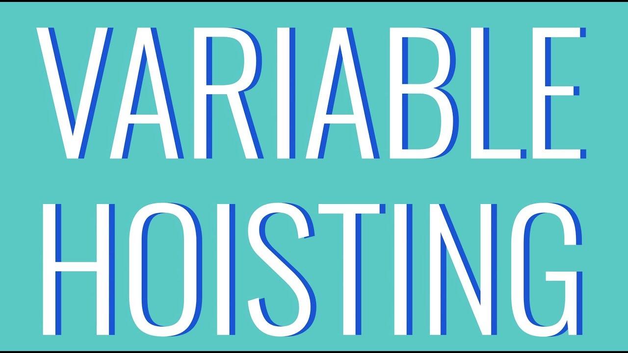WTF Is JavaScript Variable Hoisting