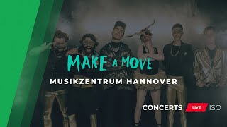 CONCERTS LIVE ISO | MAKE A MOVE x Marti Fischer Live aus dem Musikzentrum Hannover