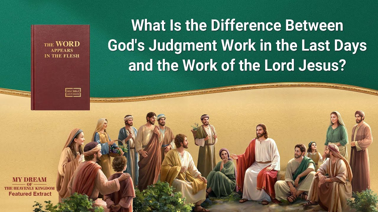 """Gospel Movie Extract 4 From """"My Dream of the Heavenly Kingdom"""": What Is the Difference Between God's Judgment Work in the Last Days and the Work of the Lord Jesus?"""