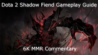 Dota 2 Shadow Fiend Guide 6.85: FARMING Techniques! 6K MMR(Live Gameplay Commentary)